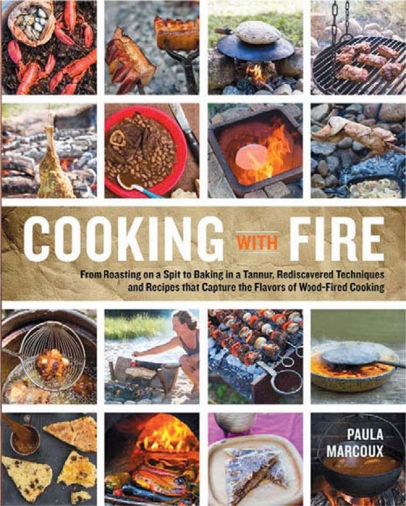 Paula Marcoux's Cooking With Fire